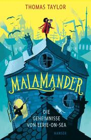 Malamander - Die Geheimnisse von Eerie-on-Sea - Cover