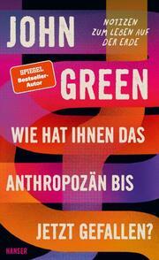 Wie hat Ihnen das Anthropozän bis jetzt gefallen? - Cover