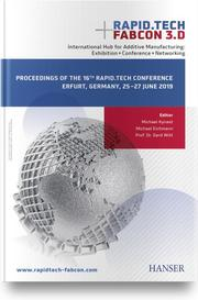 Rapid.Tech + FabCon 3.D International Hub for Additive Manufacturing: Exhibition + Conference + Networking
