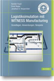 Logistiksimulation mit WITNESS Manufacturing