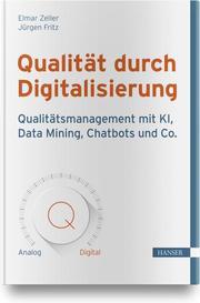 Qualität durch Digitalisierung