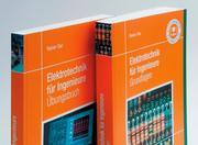 Grundlagen und Übungen für Elektrotechnik
