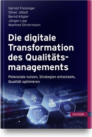 Die digitale Transformation des Qualitätsmanagements