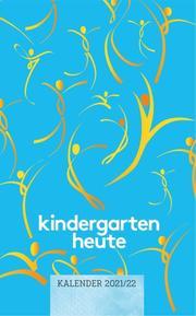 kindergarten heute Kalender 2021/22 - Cover
