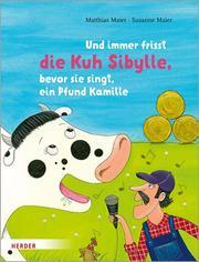 Und immer frisst die Kuh Sibylle, bevor sie singt, ein Pfund Kamille - Cover