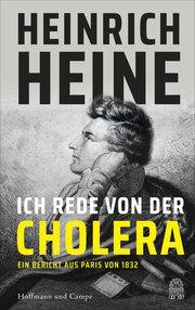Heinrich Heine und die Cholera