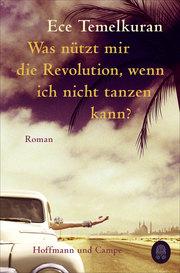 Was nützt mir die Revolution, wenn ich nicht tanzen kann