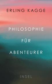 Philosophie für Abenteurer