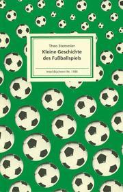 Kleine Geschichte des Fußballspiels - Cover