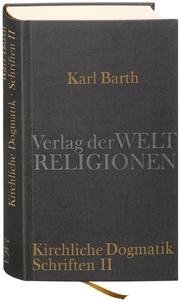 Dialektische Theologie. Kirchliche Dogmatik
