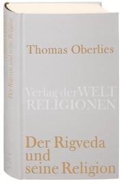 Der Rigveda und seine Religion