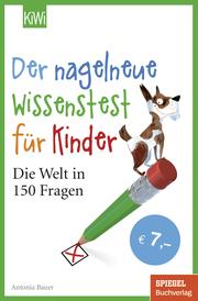 Der nagelneue Wissenstest für Kinder - Cover