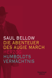 Die Abenteuer des Augie March/Herzog/Humboldts Vermächtnis