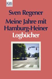 Meine Jahre mit Hamburg-Heiner - Cover