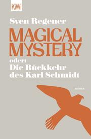 Magical Mystery oder: Die Rückkehr des Karl Schmidt - Cover