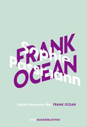 Sophie Passmann über Frank Ocean - Cover