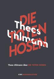 Thees Uhlmann über Die Toten Hosen - Cover