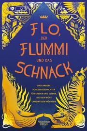 Flo, der Flummi und das Schnack - Cover