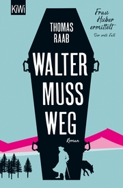 Walter muss weg - Cover