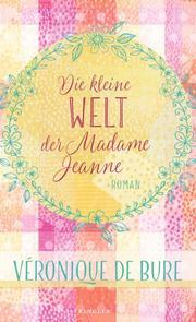 Die kleine Welt der Madame Jeanne - Cover
