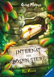 Internat der bösen Tiere - Die Reise - Cover