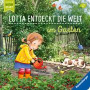 Lotta entdeckt die Welt: Im Garten - Cover