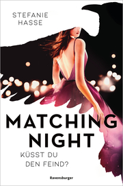 Matching Night, Band 1: Küsst du den Feind? - Cover