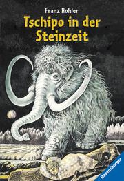 Tschipo in der Steinzeit - Cover