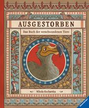 Ausgestorben - Das Buch der verschwundenen Tiere - Cover