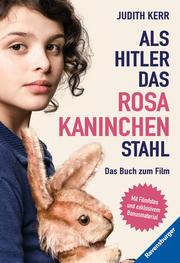 Als Hitler das rosa Kaninchen stahl. Das Buch zum Film