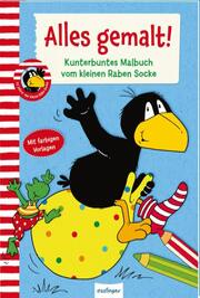 Der kleine Rabe Socke: Alles gemalt! Kunterbuntes Malbuch vom kleinen Raben Socke