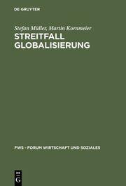 Streitfall Globalisierung