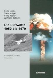 Die Luftwaffe 1950 bis 1970 - Cover