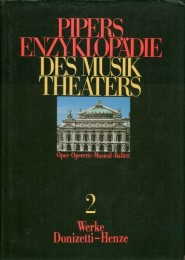 Pipers Enzyklopädie des Musiktheaters 2