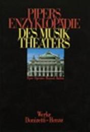Pipers Enzyklopädie des Musiktheaters 3