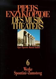 Pipers Enzyklopädie des Musiktheaters 6