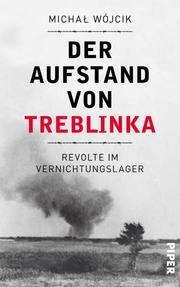 Der Aufstand von Treblinka