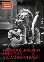 Hannah Arendt und das 20. Jahrhundert - Cover