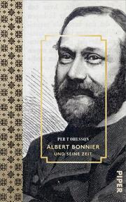 Albert Bonnier und seine Zeit