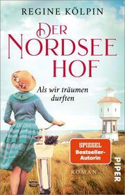 Der Nordseehof - Als wir träumen durften - Cover