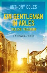 Ein Gentleman in Arles - Tödliche Täuschung - Cover