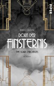 The Scars Chronicles: Dorn der Finsternis