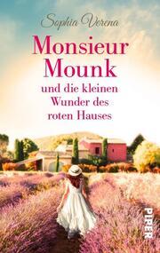 Monsieur Mounk und die kleinen Wunder des roten Hauses