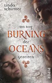 Burning Oceans: Im Sog der Gezeiten