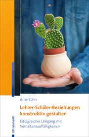 Lehrer-Schüler-Beziehungen konstruktiv gestalten - Cover
