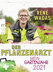 Der Pflanzenarzt: Mein Gartenjahr 2021 - Cover