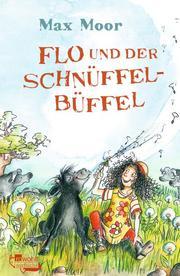 Flo und der Schnüffel-Büffel - Cover