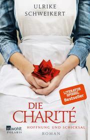 Die Charité: Hoffnung und Schicksal - Cover