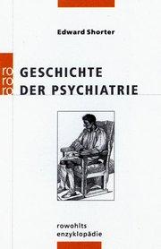 Geschichte der Psychiatrie - Cover