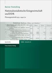 Nationalsozialistische Kriegswirtschaft und DDR